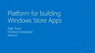 Platform for building Windows Store Apps