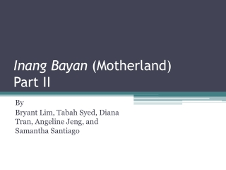 Inang Bayan (Motherland) Part II