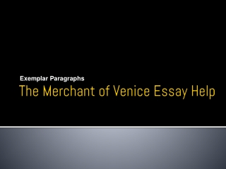 The Merchant of Venice Essay Help