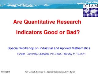 Are Quantitative Research  Indicators Good or Bad?