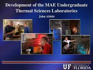 Development of the MAE Undergraduate Thermal Sciences Laboratories