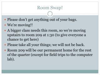 Room Swap!