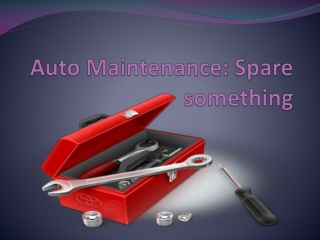 Auto Maintenance: Spare something