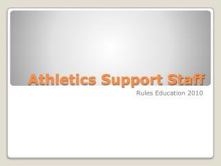 Athletics Support Staff