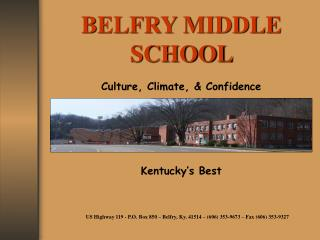 US  Highway 119 - P.O. Box 850 – Belfry, Ky. 41514 – (606) 353-9673 – Fax (606) 353-9327