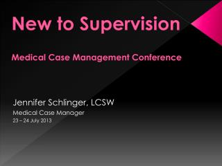 New to Supervision