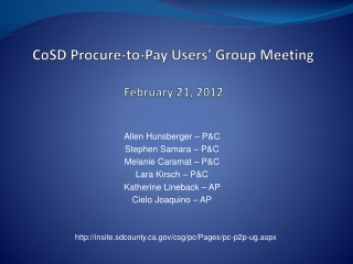 CoSD Procure-to-Pay Users� Group  Meeting February 21, 2012