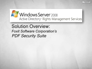 Solution Overview:  Foxit Software Corporation's  PDF Security Suite