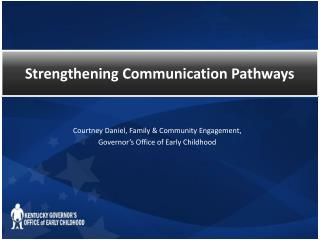 Courtney Daniel, Family & Community Engagement, Governor's Office of Early Childhood