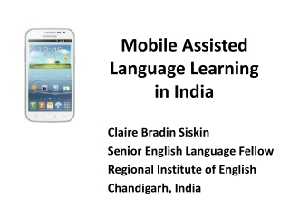 Mobile Assisted Language Learning  in  India