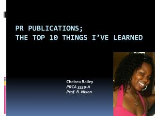 PR Publications; The Top 10 Things I've learned