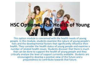 HSC Option 1: The Health of Young People