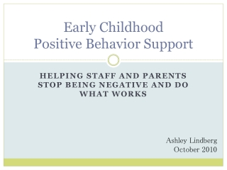 Early Childhood  Positive Behavior Support