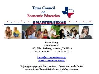 Laura Ewing  President/CEO 1801 Allen Parkway, Houston, TX 77019 P:  713.655.1650           F:  713.655.1655 Laura@econ