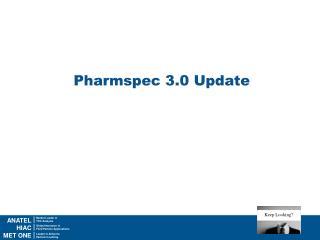 Pharmspec  3.0 Update