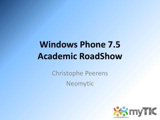 Windows Phone 7.5 Academic RoadShow