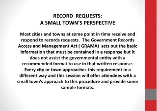 RECORD  REQUESTS: A SMALL TOWN'S PERSPECTIVE