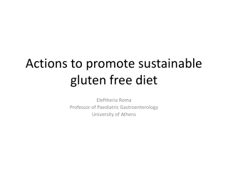 Actions to promote sustainable gluten free diet