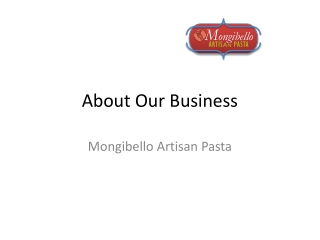 About Our Business