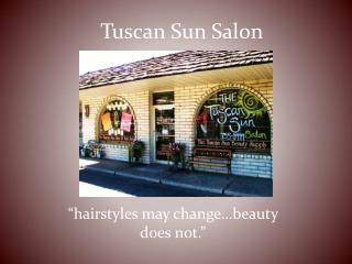 Tuscan Sun Salon