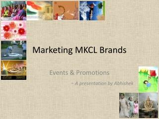 Marketing MKCL Brands