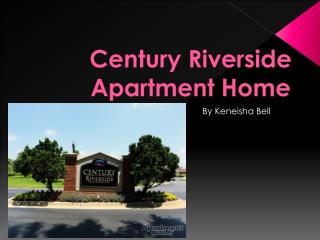 Century Riverside Apartment Home