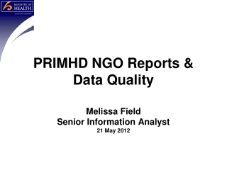 PRIMHD  NGO  Reports & Data Quality