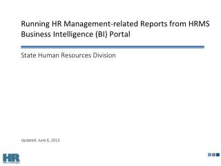 Running HR Management-related Reports from HRMS Business Intelligence (BI) Portal
