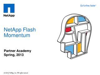 NetApp Flash Momentum