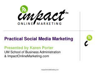Practical Social Media Marketing