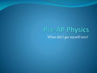 Pre-AP Physics