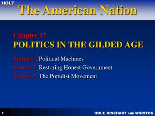 Chapter 17 POLITICS IN THE GILDED AGE