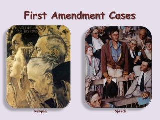 First Amendment Cases