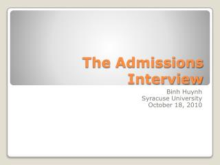 The Admissions Interview