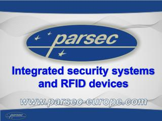 Integrated security systems a nd RFID  devices