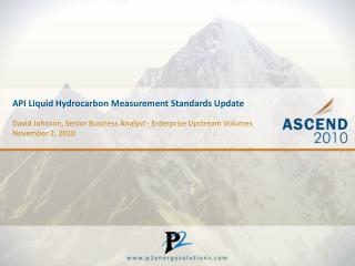 API Liquid Hydrocarbon Measurement Standards Update