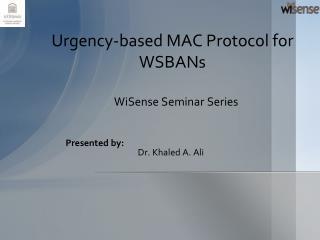 Urgency-based MAC Protocol for WSBANs