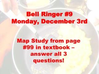 Bell Ringer #9 Monday, December 3rd