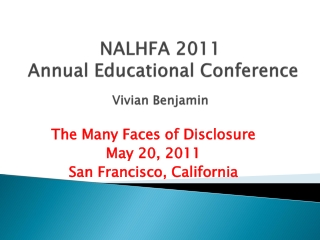 NALHFA 2011  Annual Educational Conference Vivian Benjamin