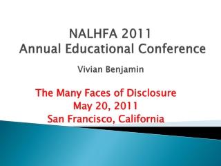 NALHFA 2011  Annual Educational Conference Vivian Benjamin