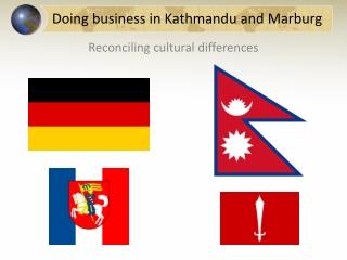 Doing business in Kathmandu and Marburg