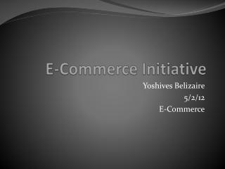 E-Commerce Initiative