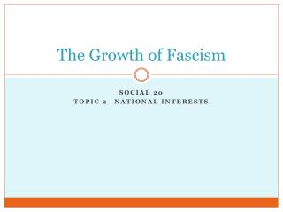 The Growth of Fascism