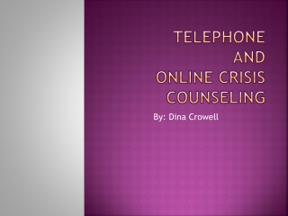 Telephone and Online Crisis Counseling