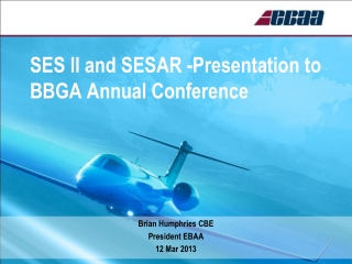 SES ll and SESAR -Presentation to BBGA Annual Conference