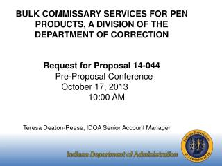 BULK COMMISSARY SERVICES FOR PEN PRODUCTS, A DIVISION OF THE DEPARTMENT OF CORRECTION Request for Proposal 14-044