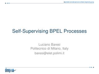 Self- S upervising  BPEL Processes