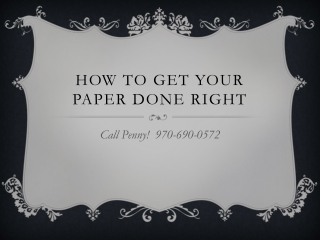 How to Get your paper done right