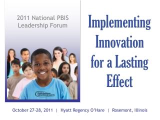2011 National PBIS Leadership Forum