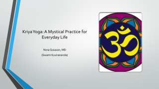 Kriya Yoga: A Mystical Practice for Everyday Life